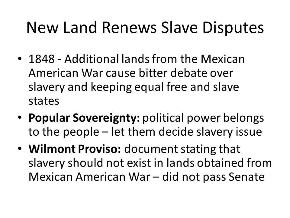 New Land Renews Slave Disputes