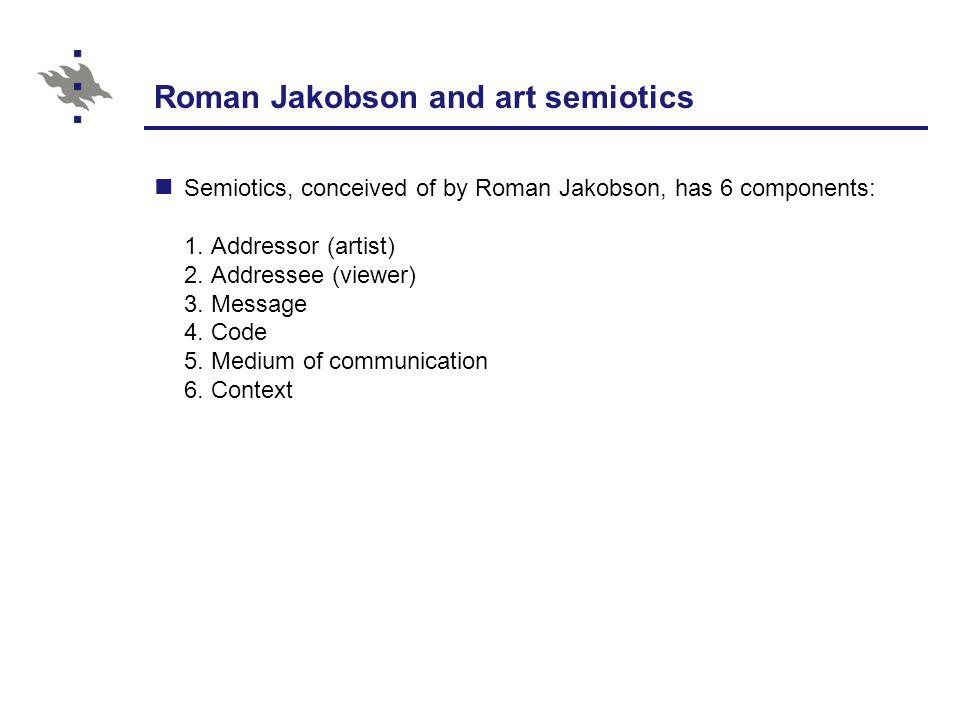Roman Jakobson and art semiotics