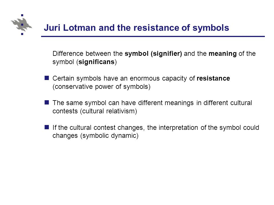 Juri Lotman and the resistance of symbols