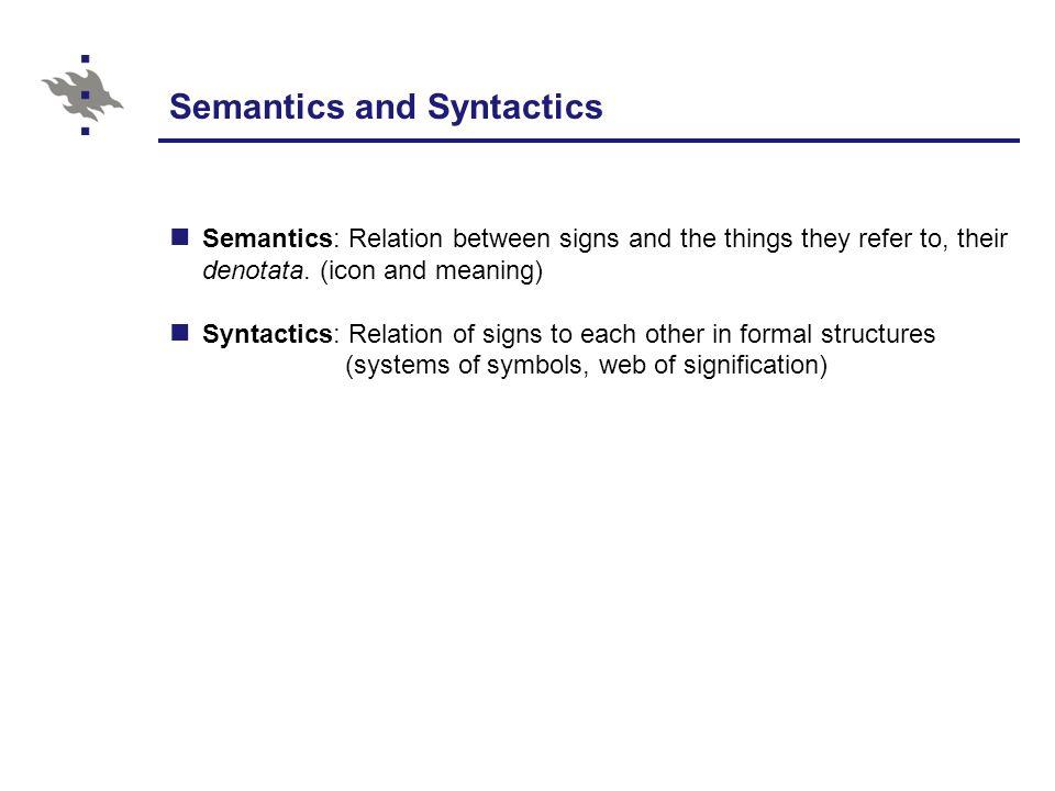 Semantics and Syntactics