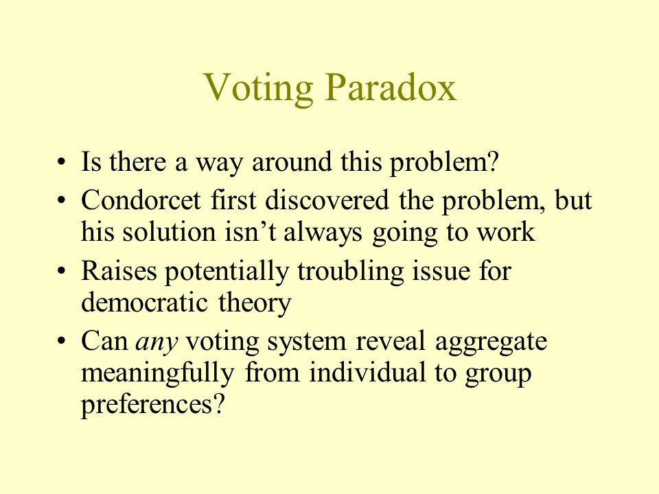 Voting Paradox Is there a way around this problem