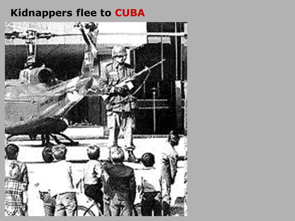 Kidnappers flee to CUBA