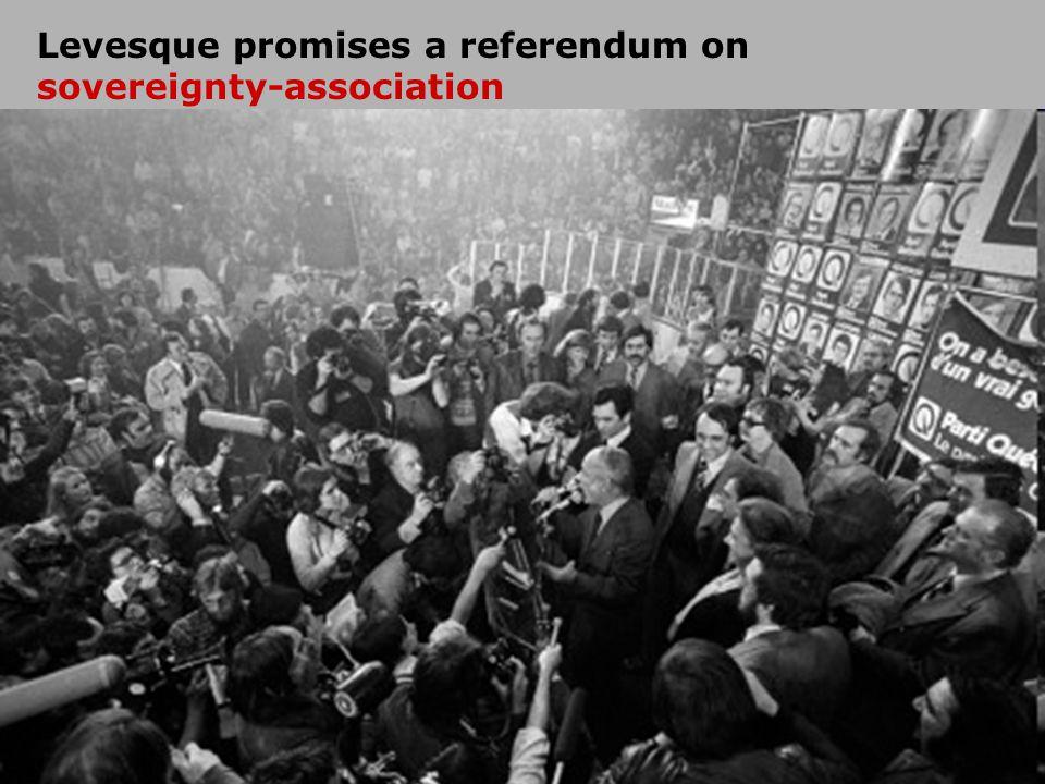 Levesque promises a referendum on sovereignty-association