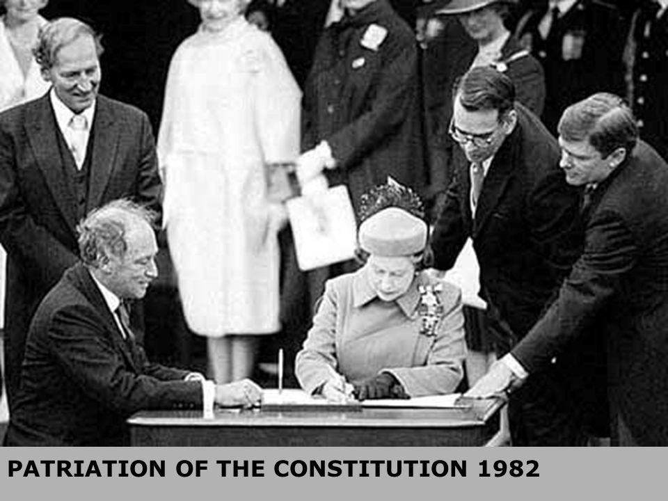 PATRIATION OF THE CONSTITUTION 1982