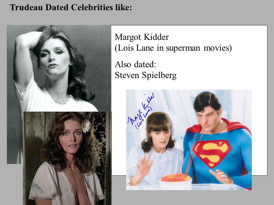 Trudeau Dated Celebrities like: