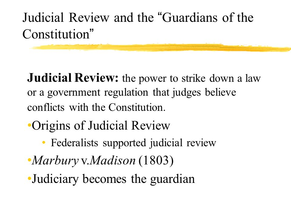 Judicial Review and the Guardians of the Constitution