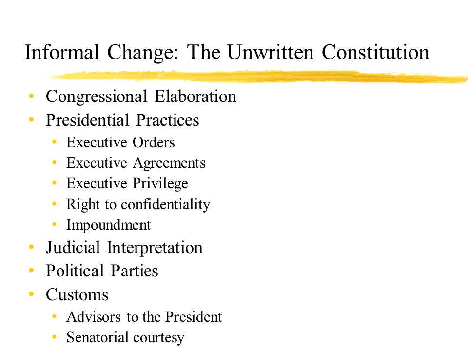 Informal Change: The Unwritten Constitution