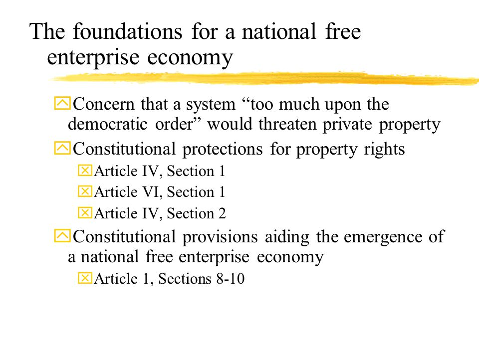 The foundations for a national free enterprise economy