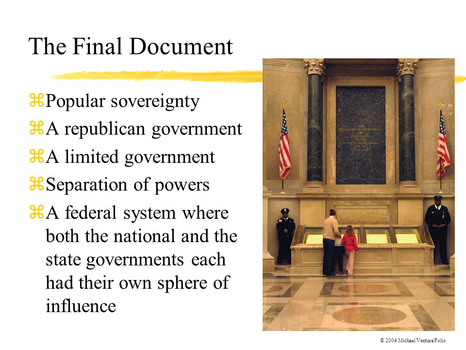 The Final Document Popular sovereignty A republican government