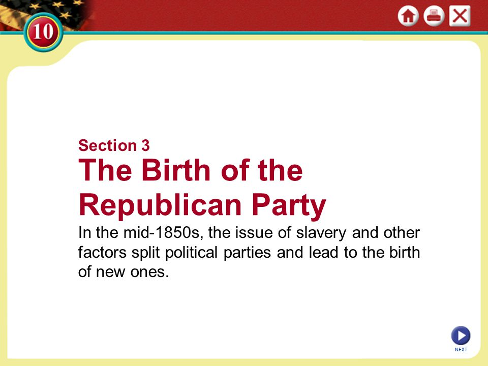 The Birth of the Republican Party Section 3
