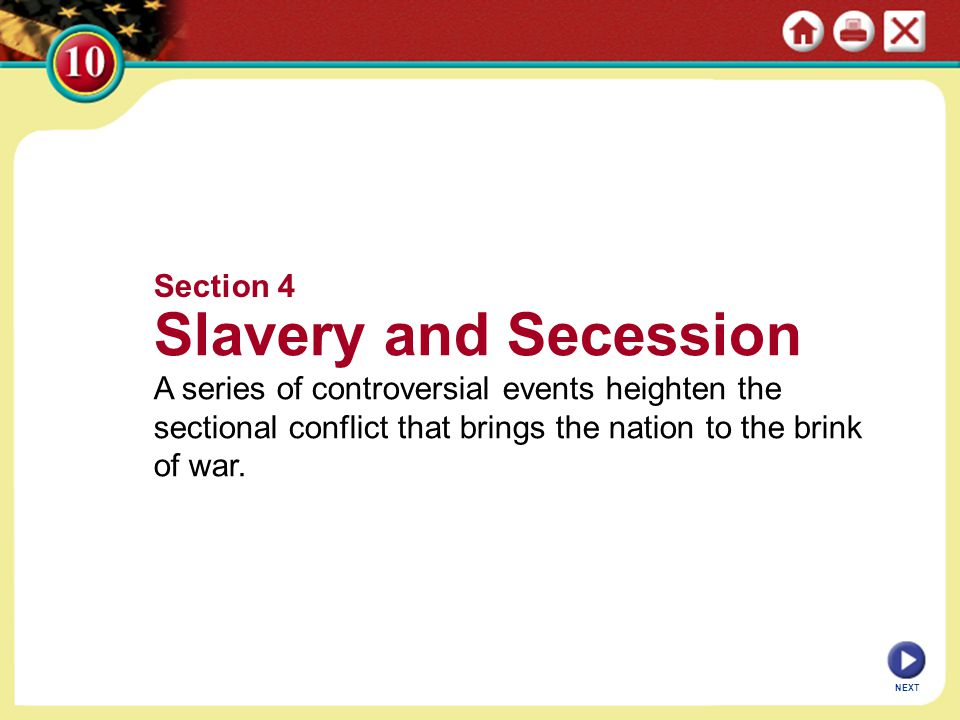Slavery and Secession Section 4