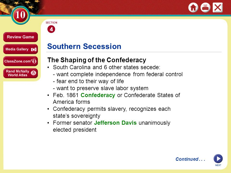 Southern Secession The Shaping of the Confederacy 4