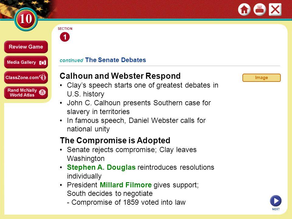 Calhoun and Webster Respond