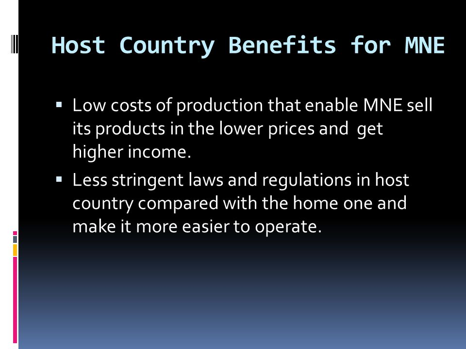 Host Country Benefits for MNE