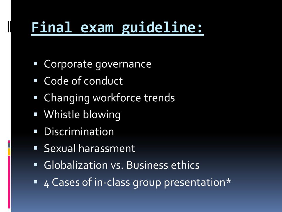 Final exam guideline: Corporate governance Code of conduct