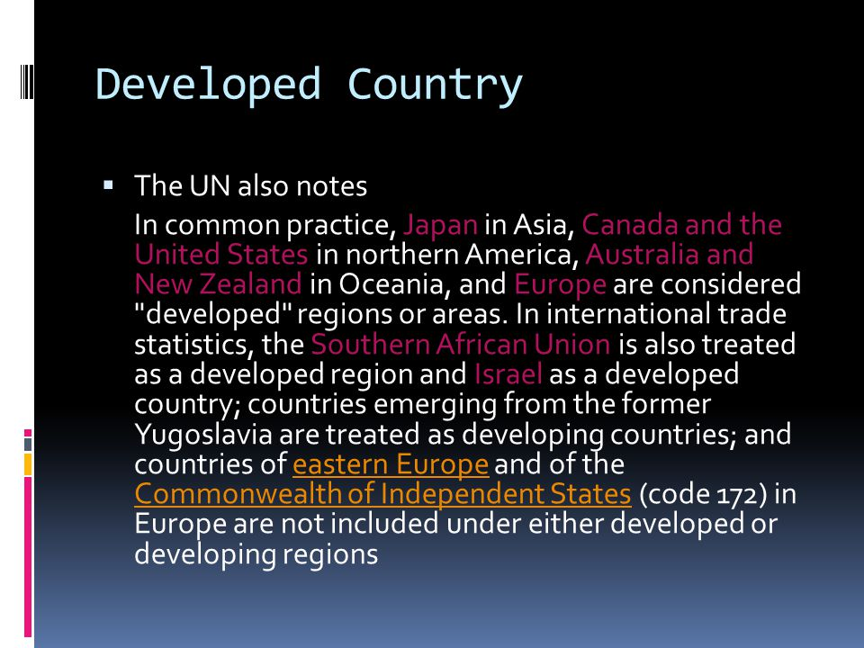 Developed Country The UN also notes