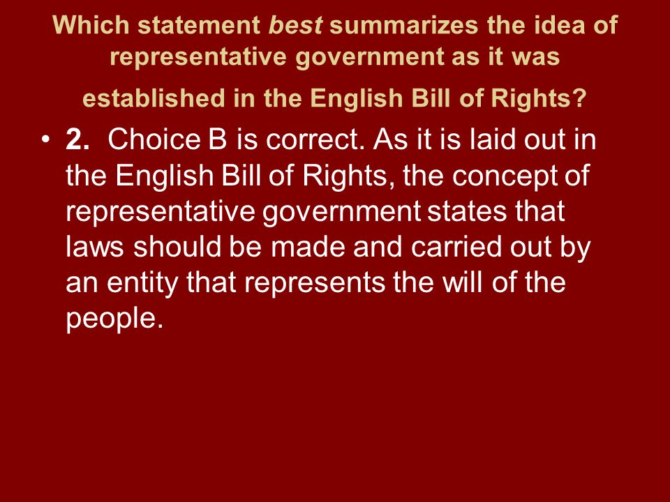Which statement best summarizes the idea of representative government as it was established in the English Bill of Rights