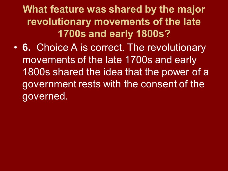 What feature was shared by the major revolutionary movements of the late 1700s and early 1800s