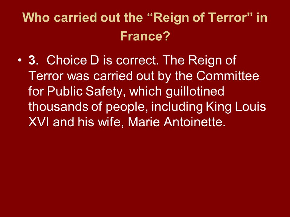 Who carried out the Reign of Terror in France