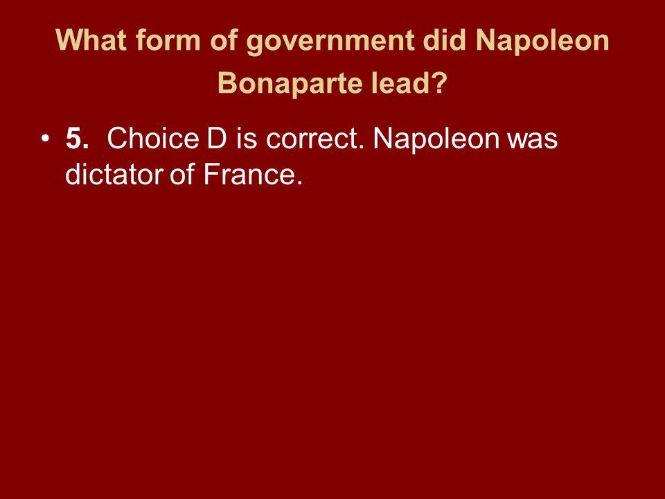 What form of government did Napoleon Bonaparte lead