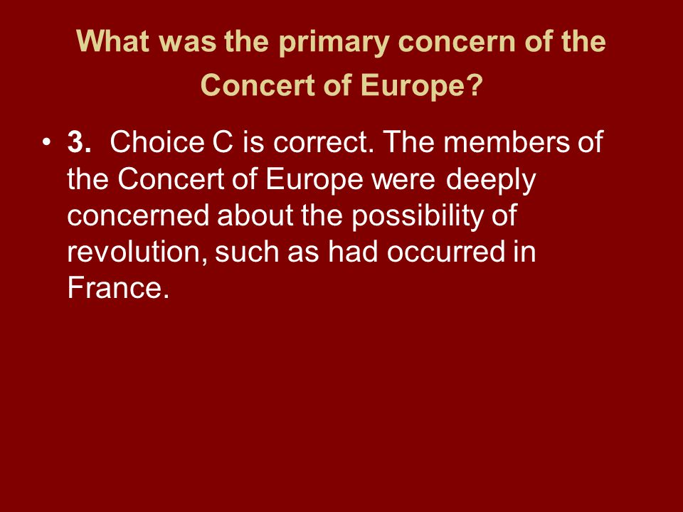 What was the primary concern of the Concert of Europe
