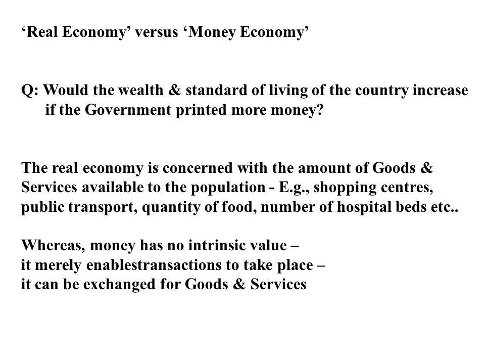 'Real Economy' versus 'Money Economy'