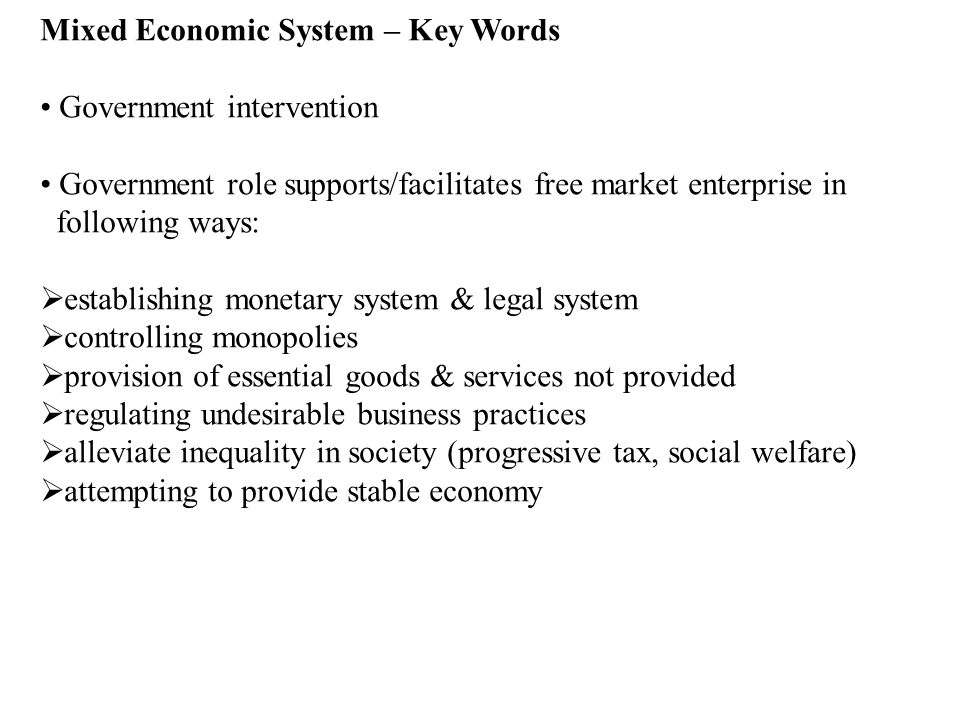 Mixed Economic System – Key Words