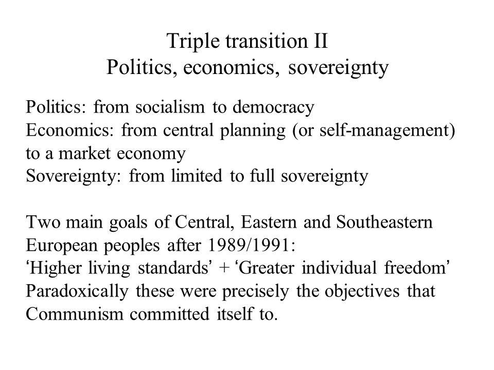 Triple transition II Politics, economics, sovereignty