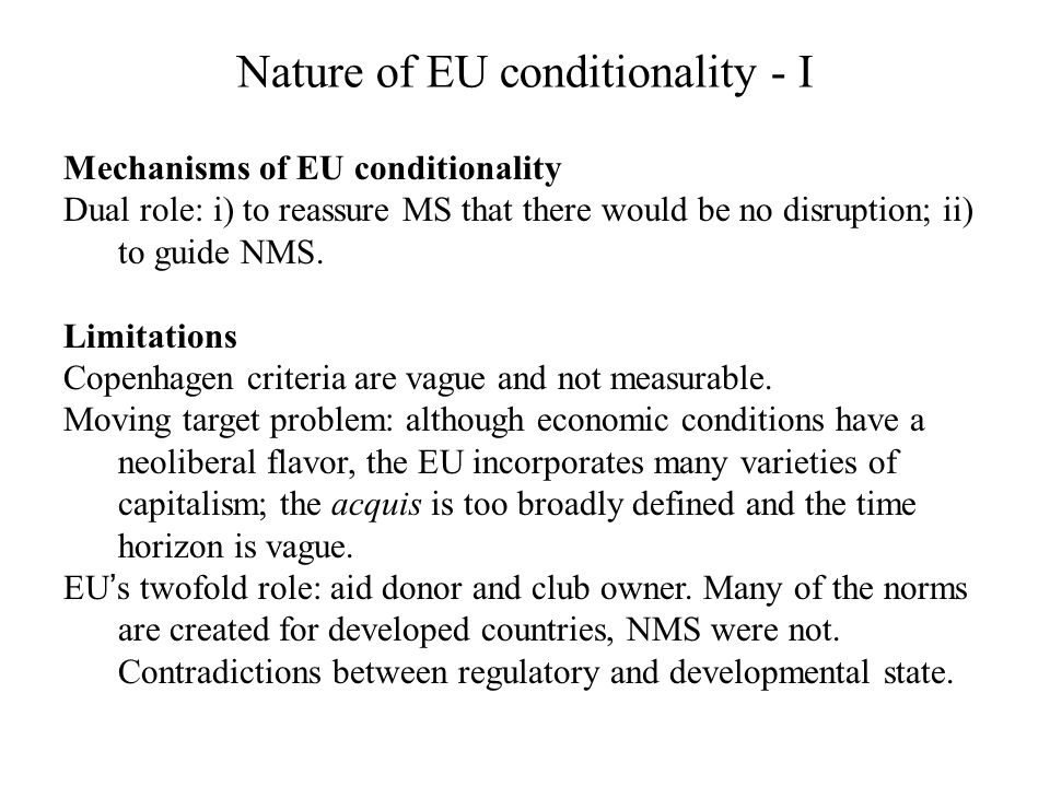 Nature of EU conditionality - I
