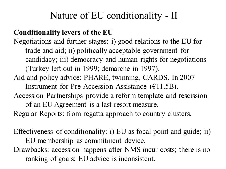 Nature of EU conditionality - II