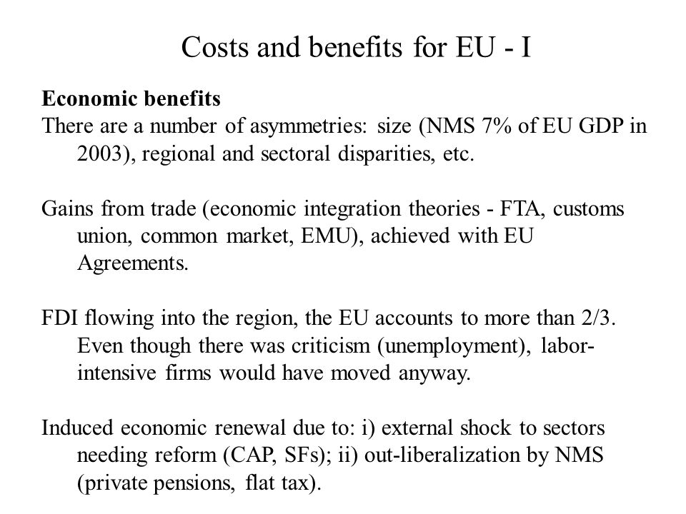 Costs and benefits for EU - I