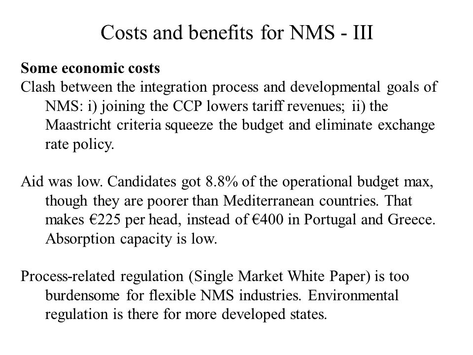 Costs and benefits for NMS - III