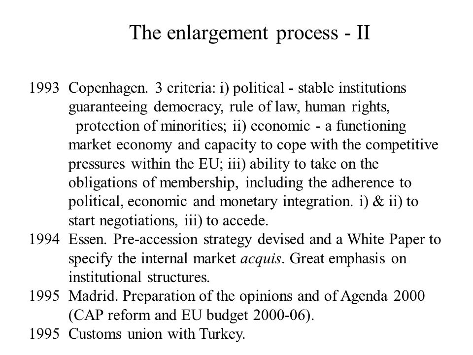 The enlargement process - II