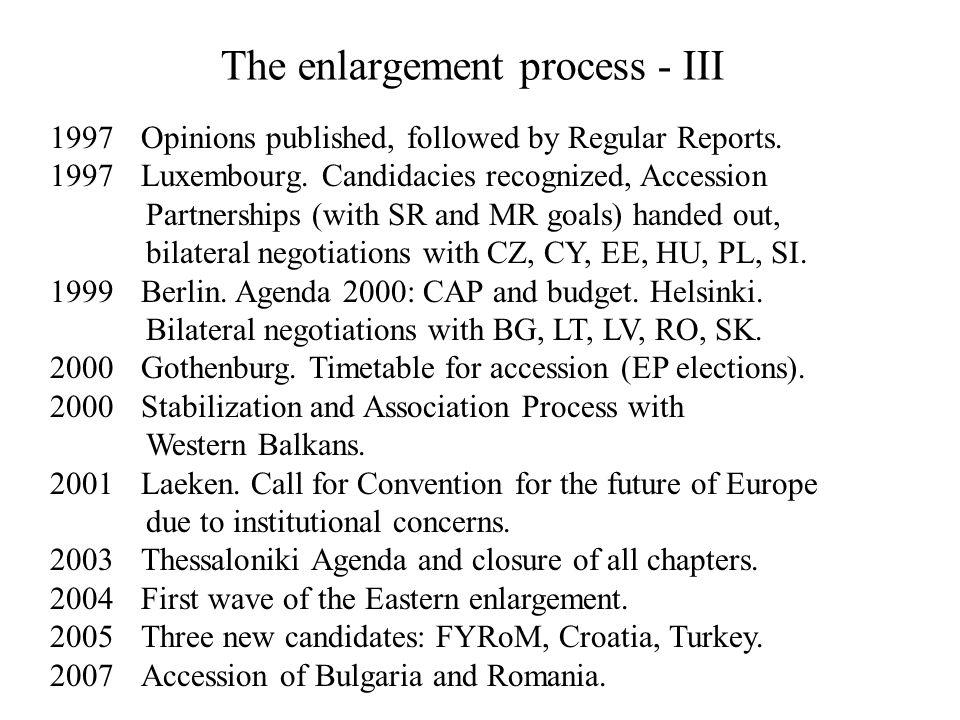 The enlargement process - III