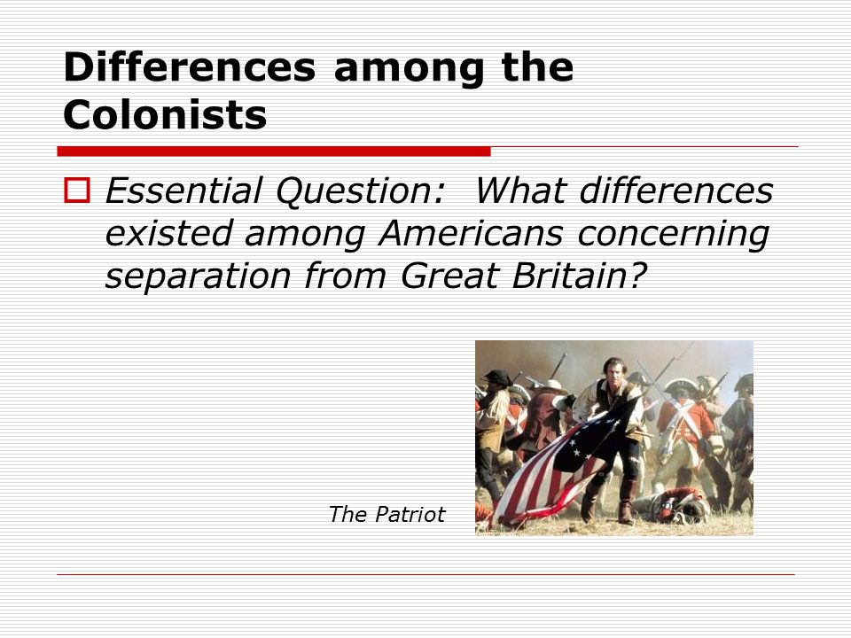 Differences among the Colonists
