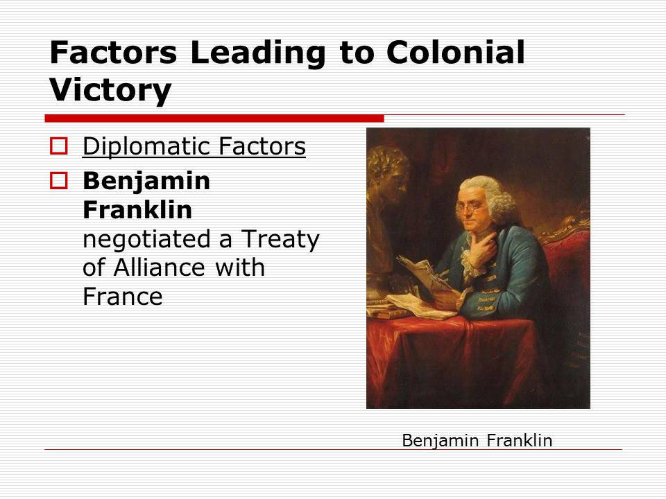 Factors Leading to Colonial Victory