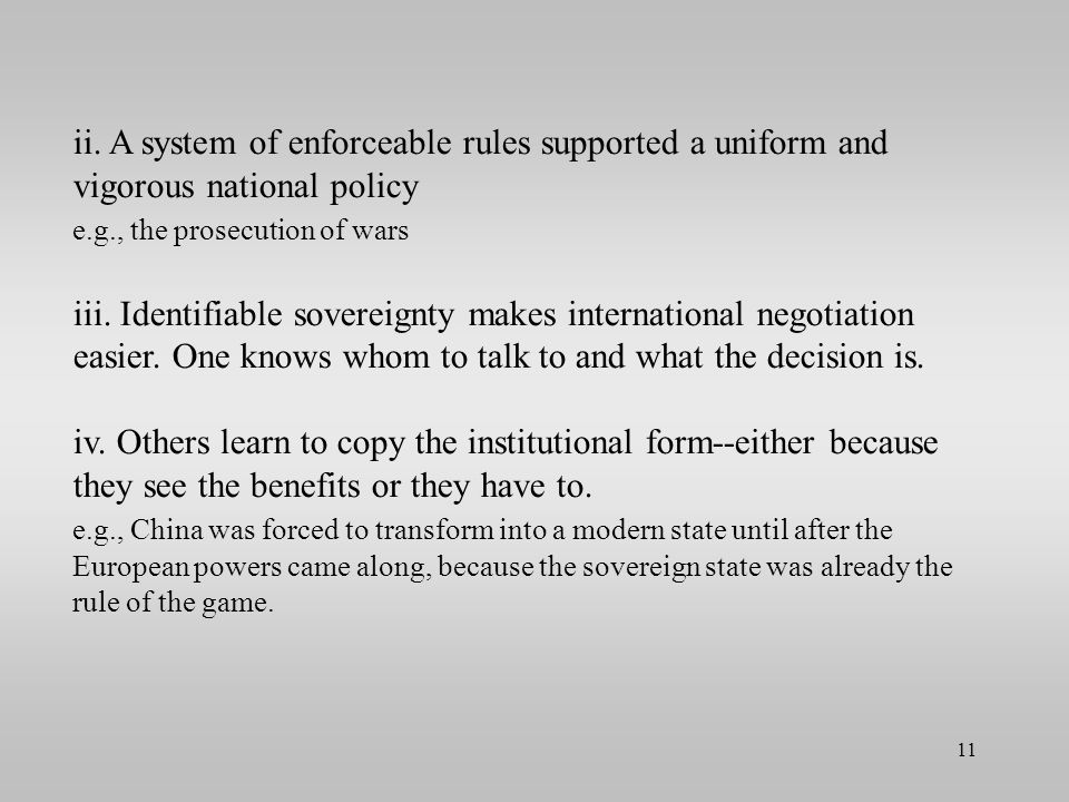 ii. A system of enforceable rules supported a uniform and vigorous national policy