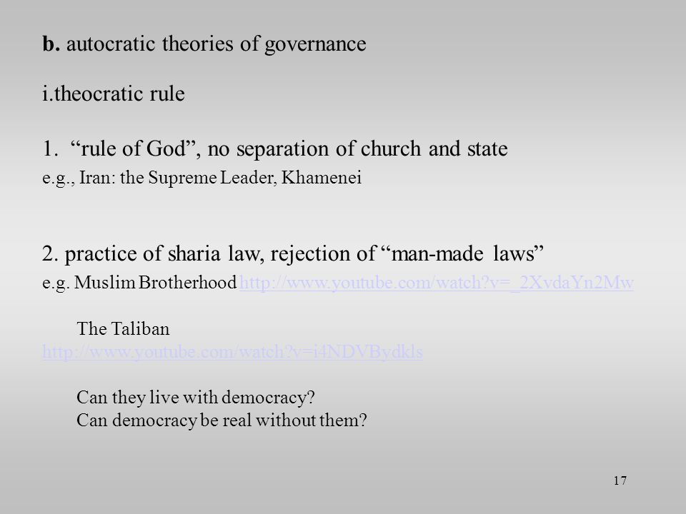 b. autocratic theories of governance theocratic rule