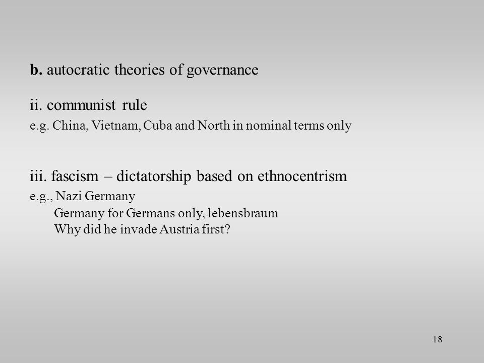 b. autocratic theories of governance ii. communist rule