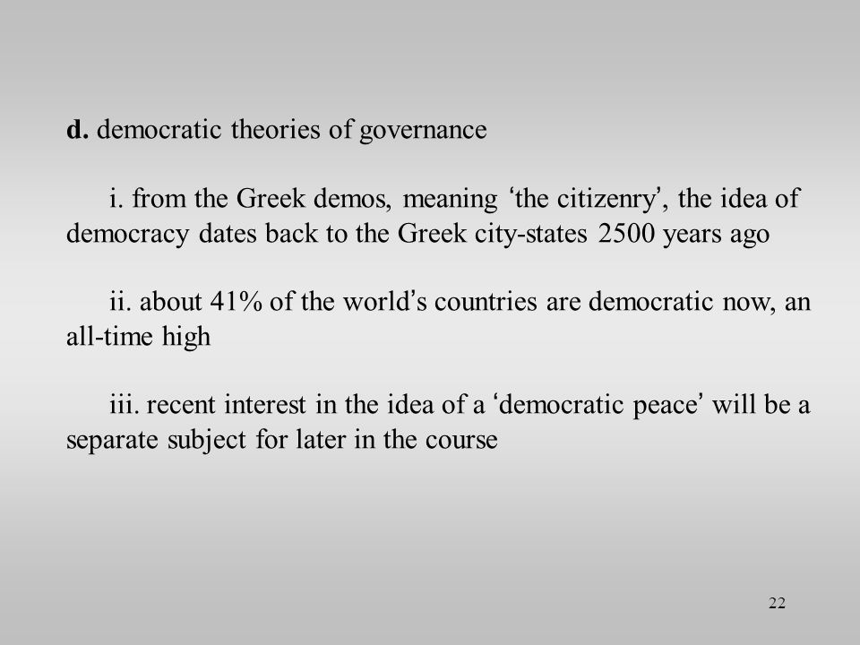 d. democratic theories of governance