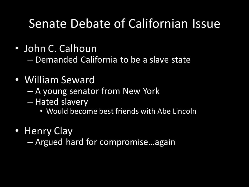 Senate Debate of Californian Issue