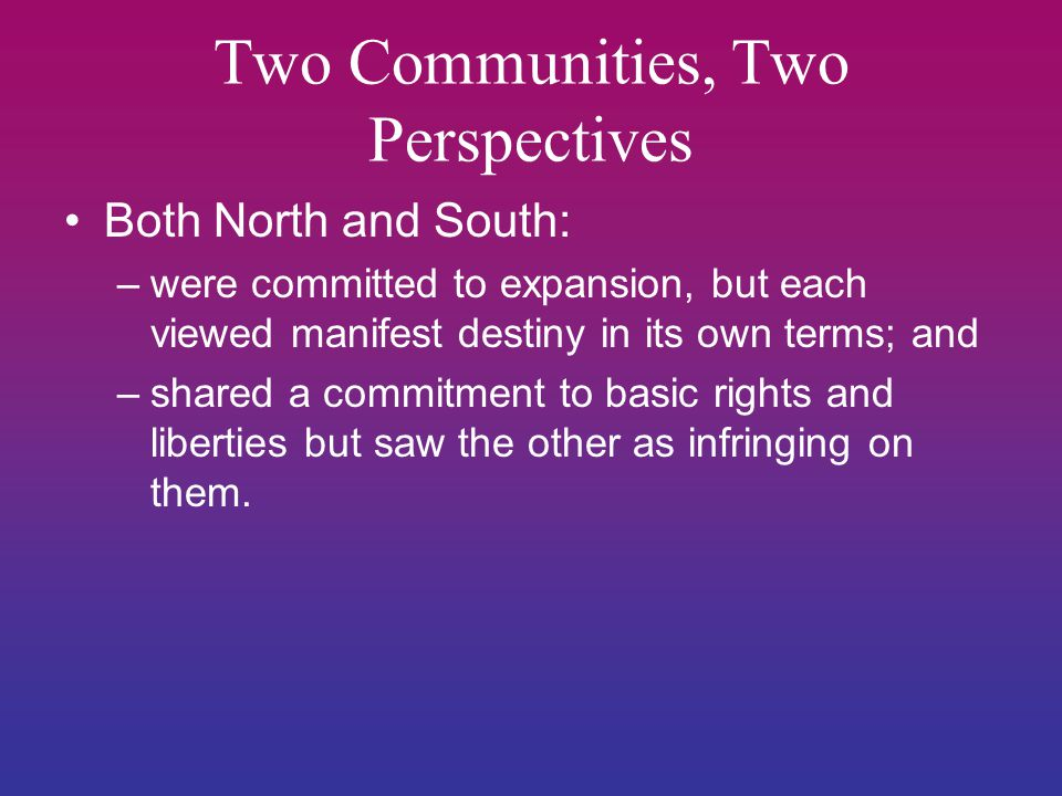Two Communities, Two Perspectives