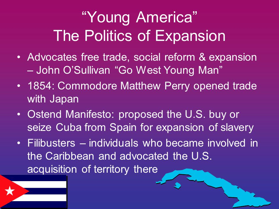 Young America The Politics of Expansion