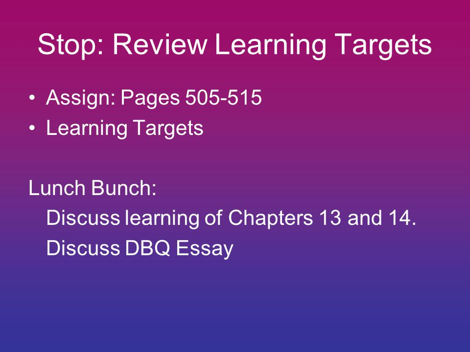 Stop: Review Learning Targets