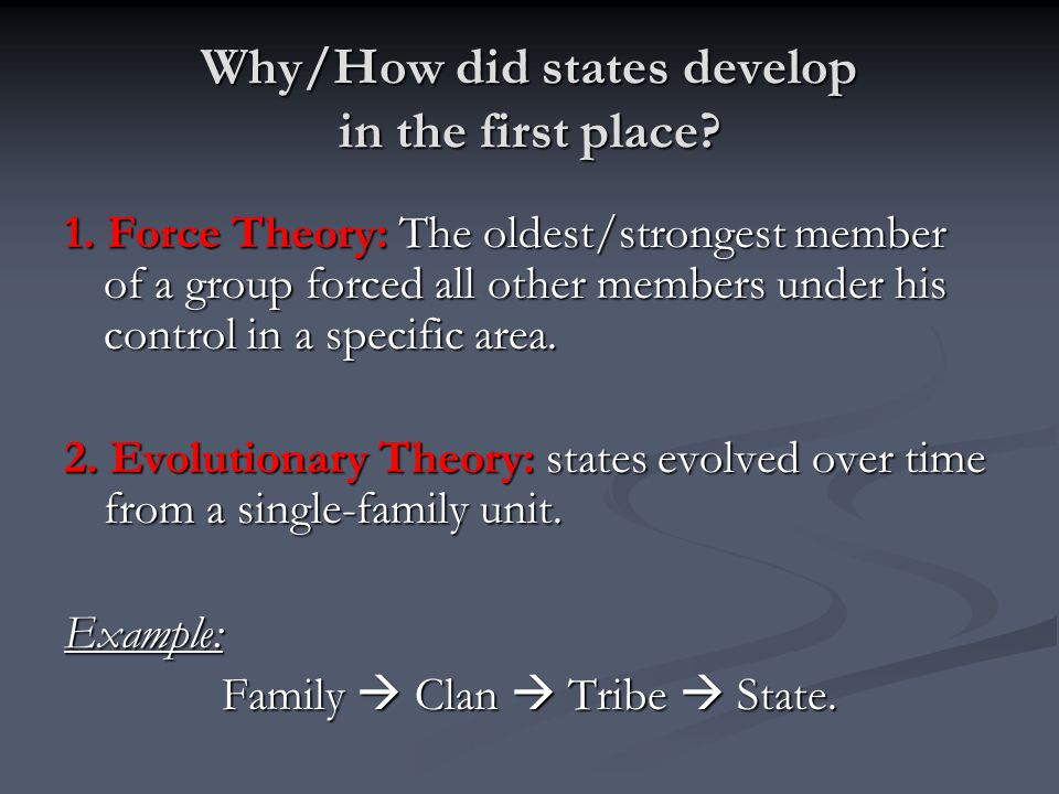 Why/How did states develop in the first place
