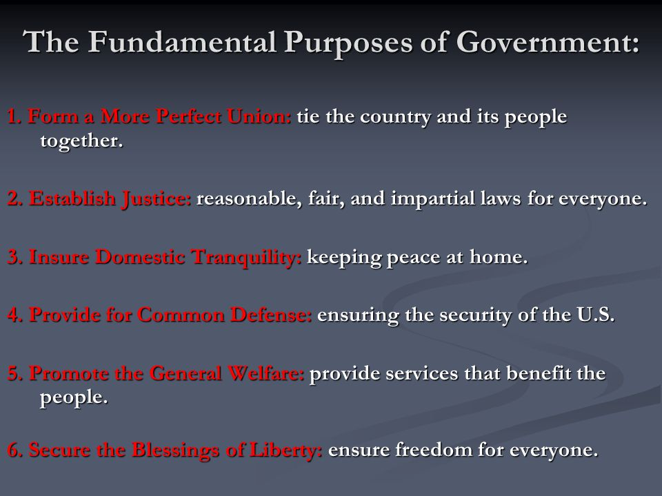 The Fundamental Purposes of Government: