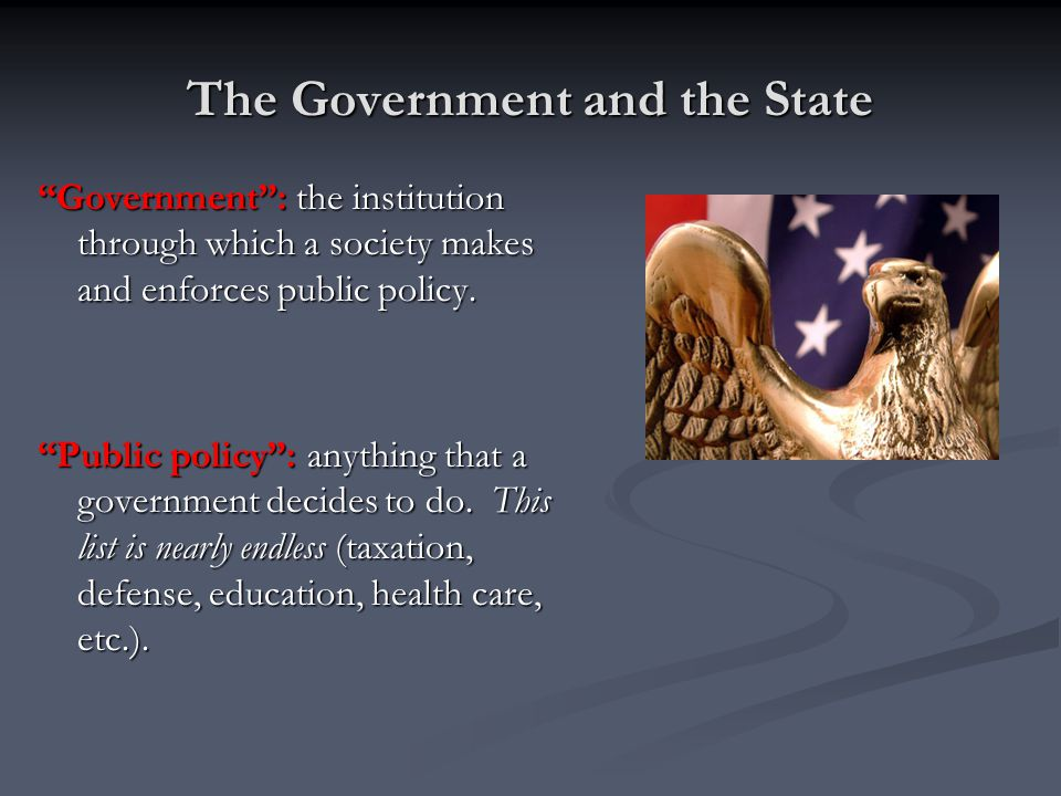 The Government and the State