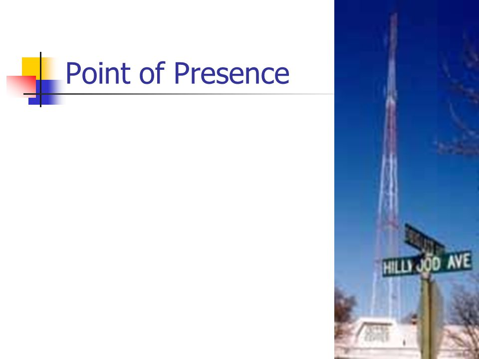 Point of Presence