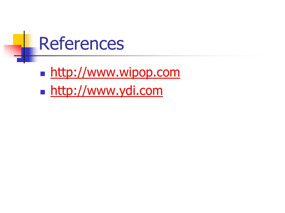 References http://www.wipop.com http://www.ydi.com