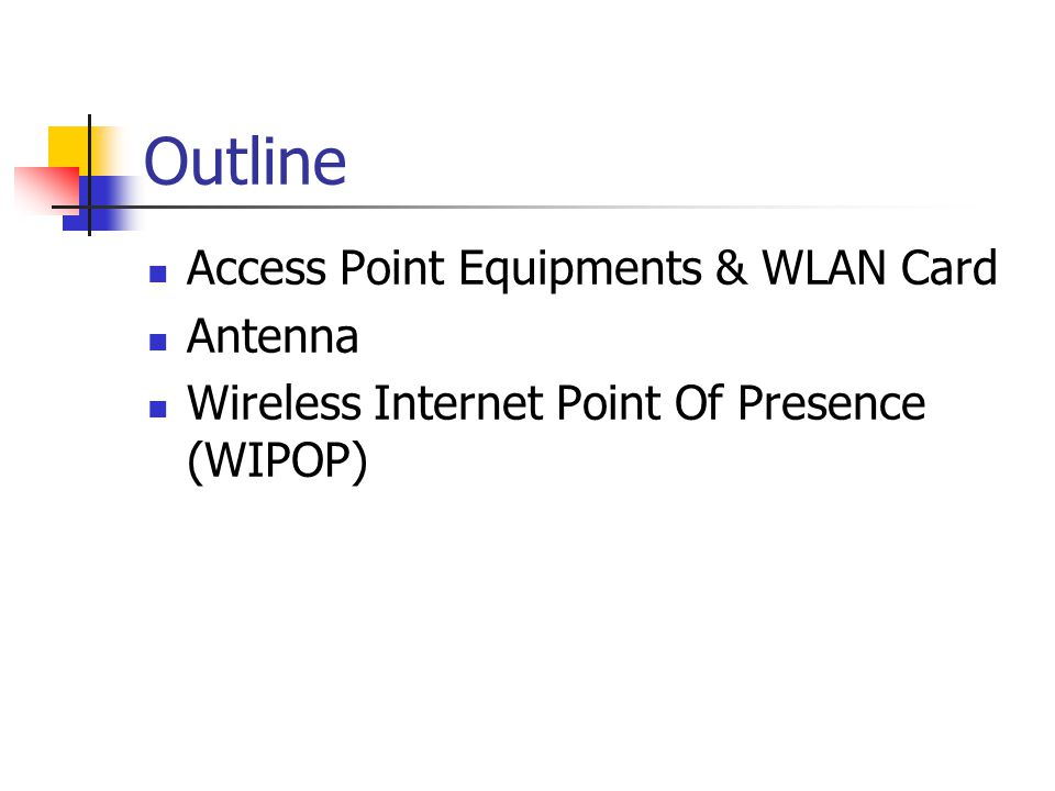 Outline Access Point Equipments & WLAN Card Antenna